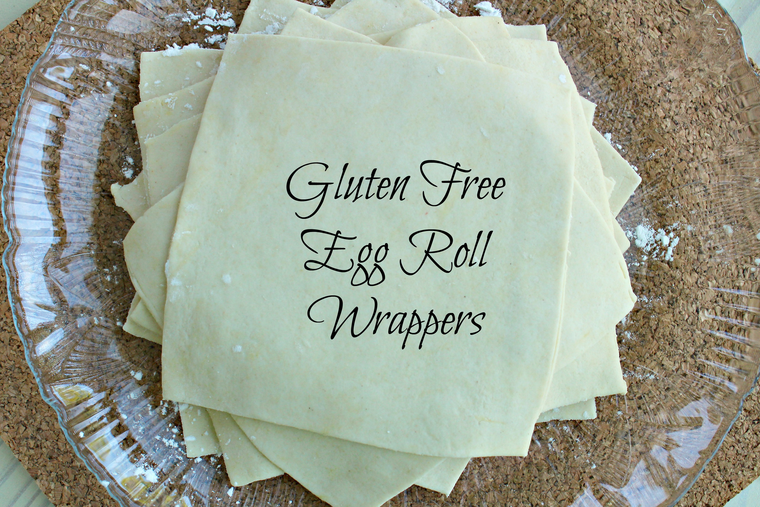 Gluten Free Egg Rolls Wrappers